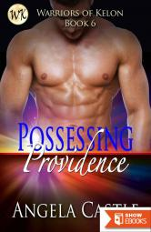 Possessing Providence [Warriors of Kelon Book 6]